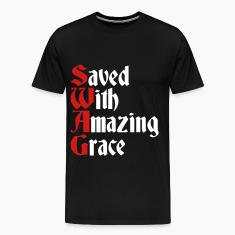 Saved With Amazing Grace (SWAG) T-Shirts