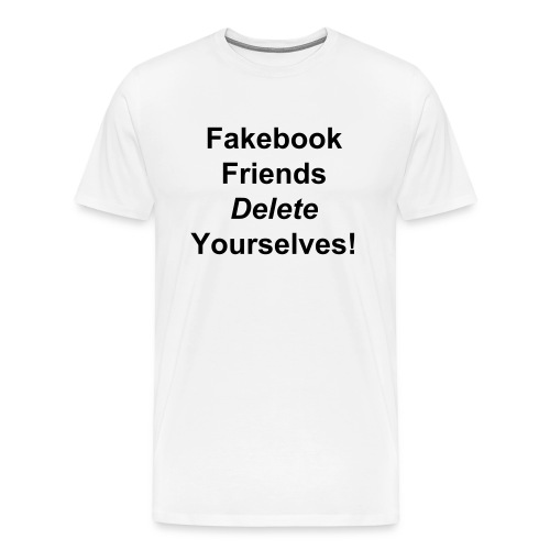 Fakebook Friends - Men's Premium T-Shirt