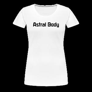 Astral Body - Women's Premium T-Shirt
