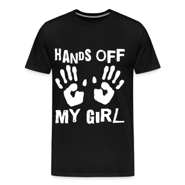 Hands Off My Girl Couples T-shirt For Men