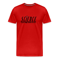 T-Shirts ~ Men's Premium T-Shirt ~ Science! (Men's - Wider Options)
