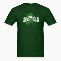 LET'S GET READY TO STUMBLE T-Shirts