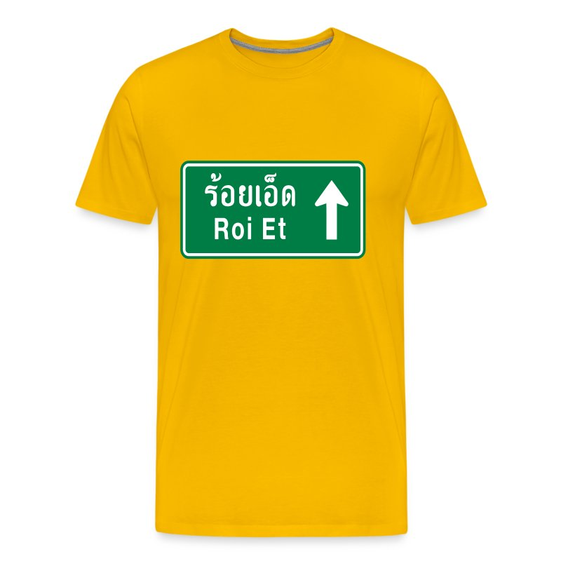 Roi Et Thailand  city photos gallery : Roi Et, Thailand / Highway Road Traffic Sign T Shirts Men's Premium ...