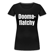 T-Shirts ~ Women's Premium T-Shirt ~ Doomaflatchy (Women's - Black)