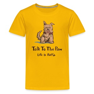 Talk to the Paw - Kids' Premium T-Shirt