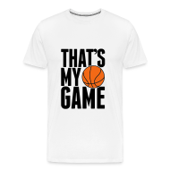 T-Shirts ~ Men's Premium T-Shirt ~ That's my game T-Shirt