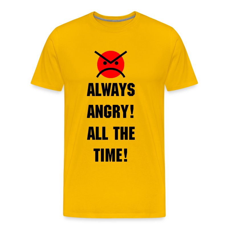 ANGRY MARINES ALWAYS ANGRY! ALL THE TIME! - Men's Premium T-Shirt