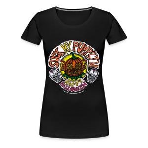 SUCK MY PUMPKIN (LADIES 3X) - Women's Premium T-Shirt