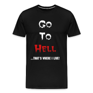 T-Shirts ~ Men's Premium T-Shirt ~ Go To Hell
