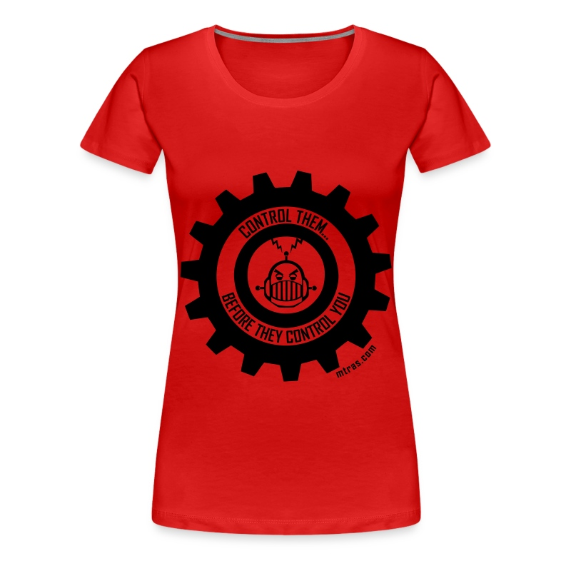 MTRAS Control The Robots Black - Women's XL Tshirt - Women's Premium T-Shirt