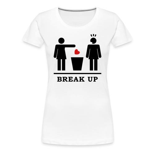 Break Up (Woman) - Women's Premium T-Shirt