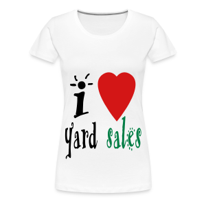 I heart yard sales - Women's Premium T-Shirt