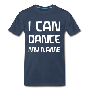 I CAN DANCE MY NAME