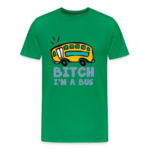 I'm A Bus - Men's Premium T-Shirt