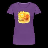 T-Shirts ~ Women's Premium T-Shirt ~ Shine On! T-Shirt
