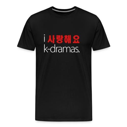 I Love K-Dramas (Men's White Text) - Men's Premium T-Shirt