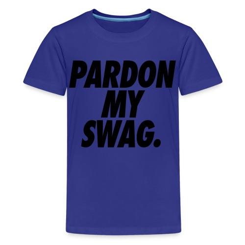 Pardon My Swag Kids' Shirts - stayflyclothing.com - Kids' Premium T-Shirt