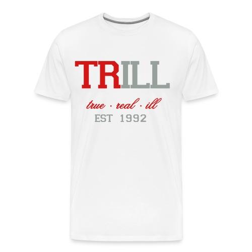 TRILL. - Men's Premium T-Shirt