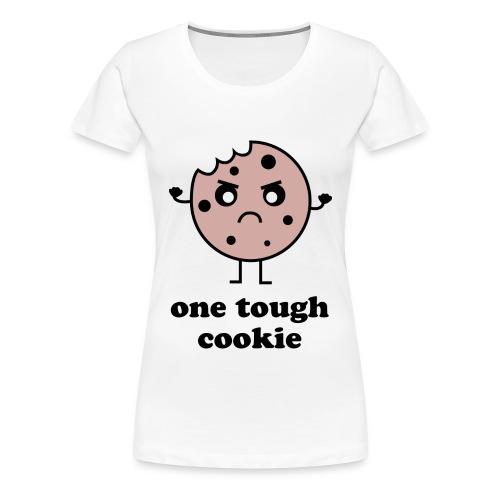 One Tough Cookie - Women's Premium T-Shirt