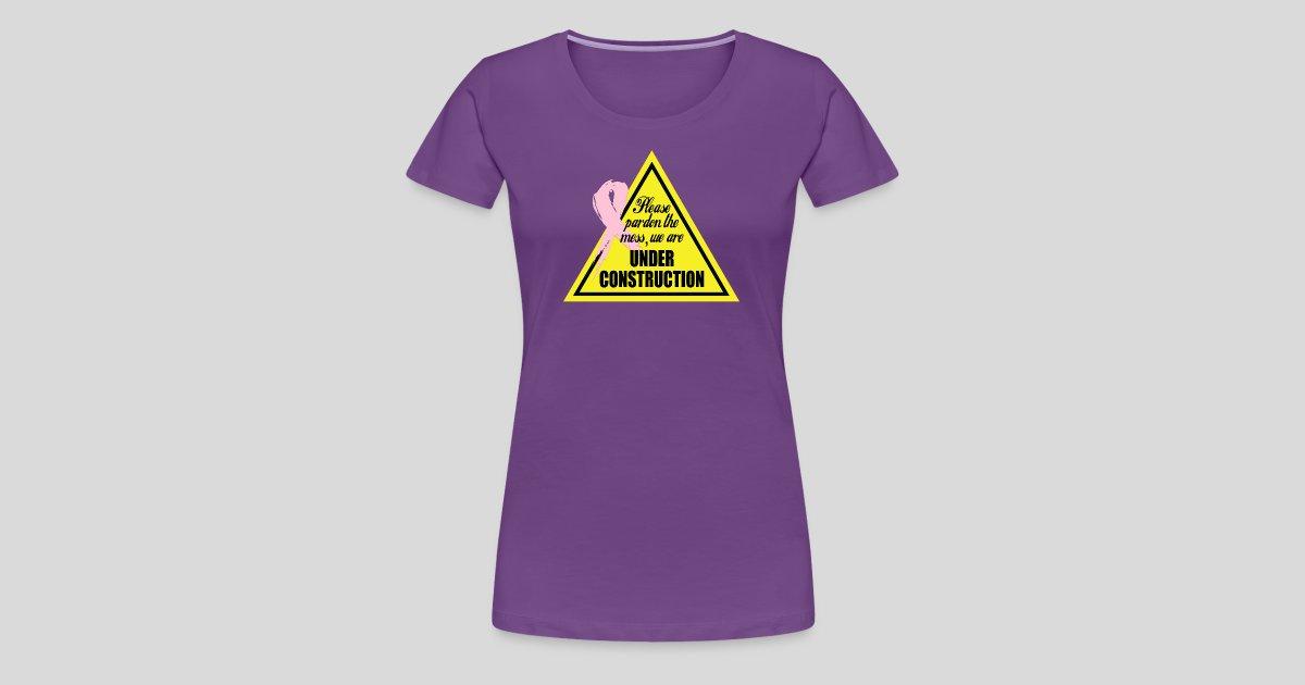 Cancer The MessWomen's Shirt Premium Pardon TeesPlease T rdeCoBWx