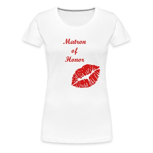Bridal Party Collection (Matron of Honor) - Women's Premium T-Shirt