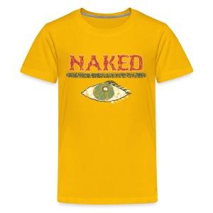 Naked i - Kids' Premium T-Shirt
