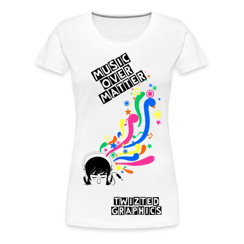 Music over Matter Tee - Women's Premium T-Shirt