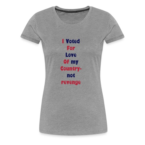I Voted - Women's Premium T-Shirt