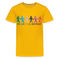Kids' Shirts ~ Kids' Premium T-Shirt ~ We are all Detroit