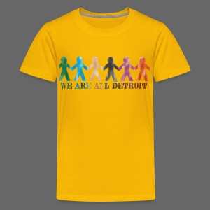 We are all Detroit - Kids' Premium T-Shirt