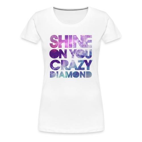 Pink Floyd * Shine On You Crazy Diamond - Women's Premium T-Shirt