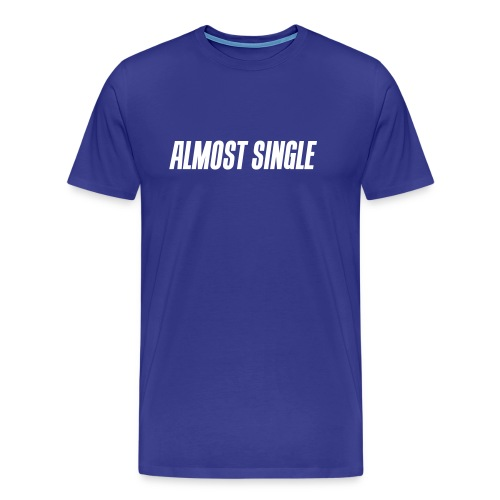 Almost single - Men's Premium T-Shirt