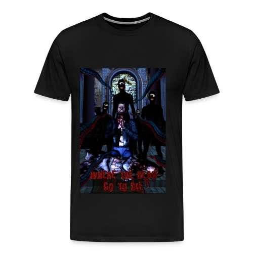 Where The Dead Go To Die Original Poster Heavy Weight - Men's Premium T-Shirt