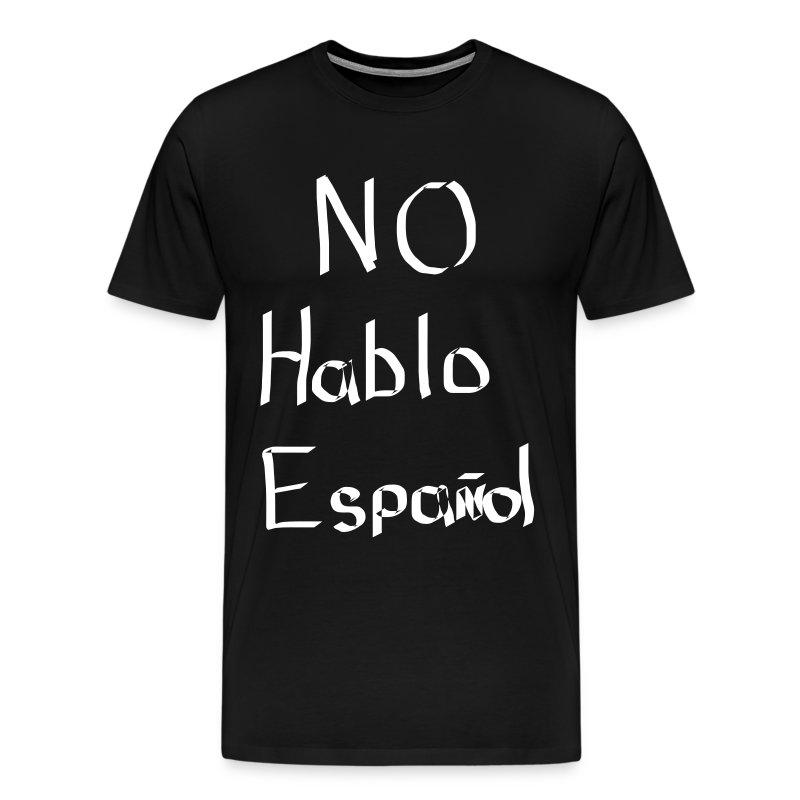 No hablo español - Men's Premium T-Shirt