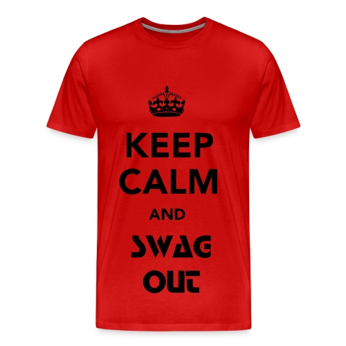 Keep Calm .. and SWAG OUT  - Men's Premium T-Shirt