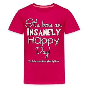Insanely Happy Day Kids T-Shirt - Kids' Premium T-Shirt