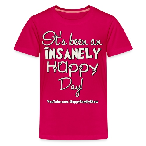 Insanely Happy Day Kids T-Shirt - Kids' Premium T-Shirt