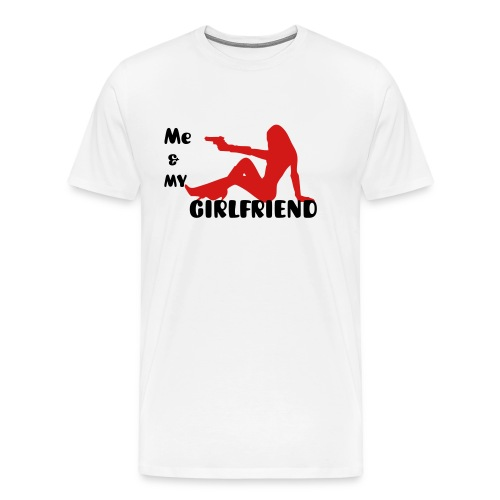 Me & My Girlfriend T-Shirt - Men's Premium T-Shirt