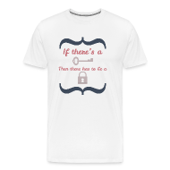 T-Shirts ~ Men's Premium T-Shirt ~ Front&Back If There's A Key...