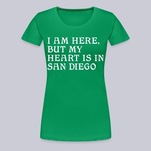 Heart is in SD - Women's Premium T-Shirt