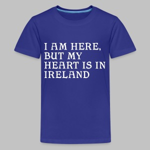 Heart is in Ireland - Kids' Premium T-Shirt