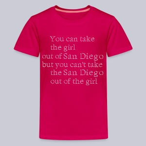 Take the girl out of San Diego - Kids' Premium T-Shirt