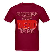 T-Shirts ~ Men's T-Shirt ~ Zombies Dead to Me - Men's Heavyweight