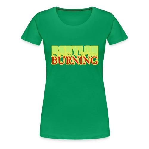 Babylon Burning T-Shirt - Women's Premium T-Shirt