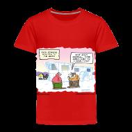Baby & Toddler Shirts ~ Toddler Premium T-Shirt ~ Article 11502445