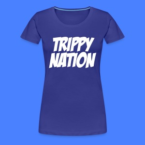 Trippy Nation Women's - stayflyclothing.com - Women's Premium T-Shirt