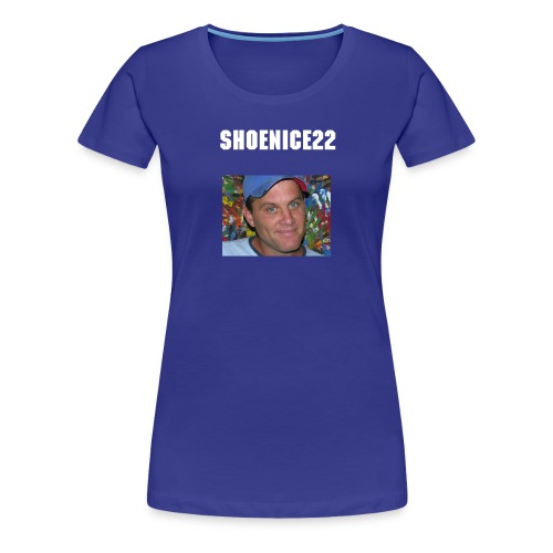 Women's Premium T-Shirt - shoenice22,funniest man alive,absolut vodka bottle slammed,SHOENICE