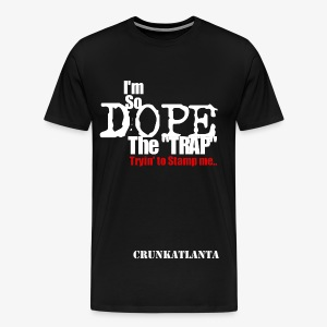 I'm so Dope - Men's Shirt - Men's Premium T-Shirt