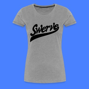 Swerve Women's T-Shirts - stayflyclothing.com - Women's Premium T-Shirt