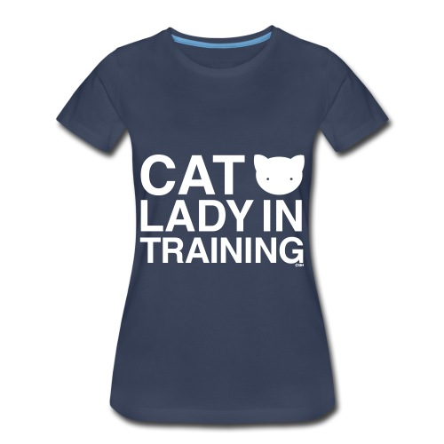 Cat Lady in Training - Women's Premium T-Shirt